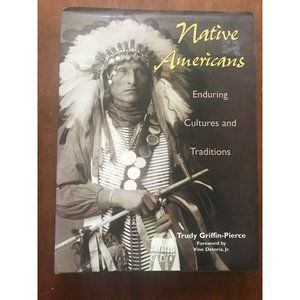 NATIVE AMERICANS Enduring Culture 1st Edition
